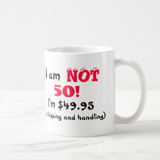 Humorous 50th Birthday Mug