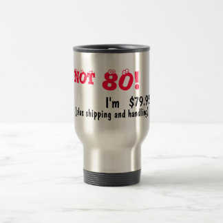 Humorous 80th birthday travel mug