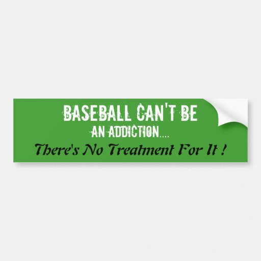 Humorous Baseball Bumper Sticker.