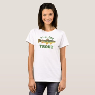 Humorous Brown Trout Fly Fishing T-Shirt