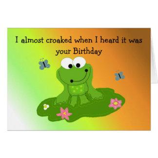 Humorous Cartoon Frog Birthday Card