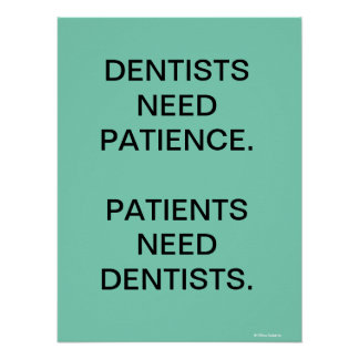 Humorous Dentist / Dental Surgery Slogan Poster