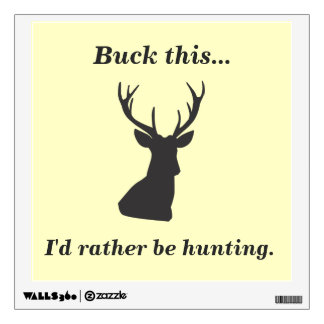 Humorous Duck Hunting Themed Wall Decal