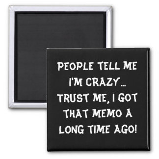 Humorous Funny Magnet Locker Magnet
