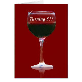 Humorous Funny Wine Happy 57th Birthday Card