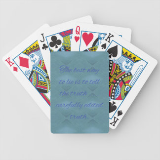 Humorous How To Tell A lie Quiote Bicycle Playing Cards