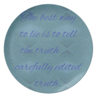 Humorous How To Tell A lie Quiote Plate