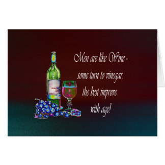 Humorous 'Men are like Wine' Modern Wine Art Gifts Card