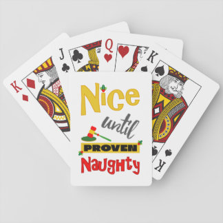 Humorous Nice Until Proven Naughty Christmas Playing Cards