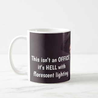 Humorous Office Coffee Mug
