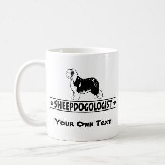 Humorous Old English Sheepdog Coffee Mug