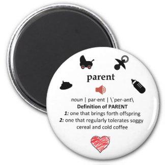Humorous Parent Dictionary Definition Magnet