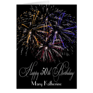 Humorous Personalized Fireworks 50th Happy Birthda Card