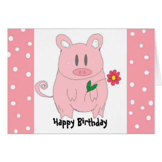 Humorous Piggy Birthday Card