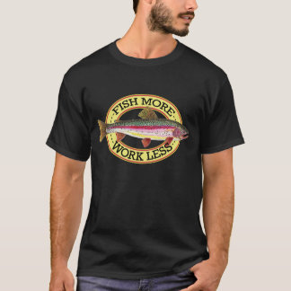 Humorous Rainbow Trout T-Shirt