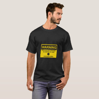 Humorous warning sign T-Shirt