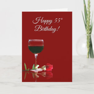 Humorous Wine Turning 55 Birthday Card