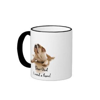 Humour de tasse/chien : Cher Dieu j'ai besoin d'un Mug Ringer
