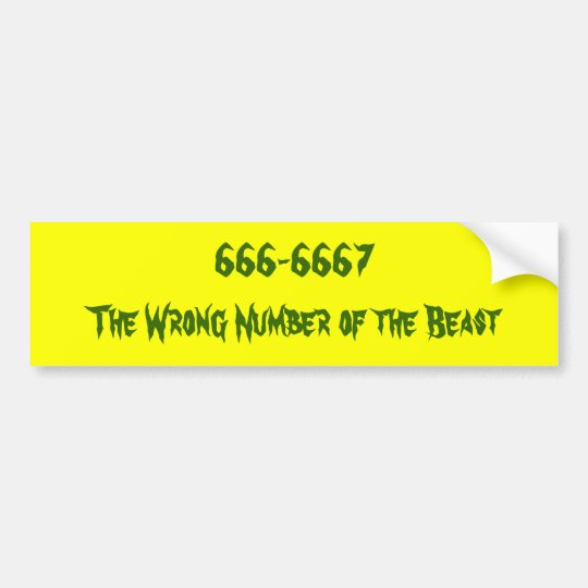Humour of the beast. bumper sticker
