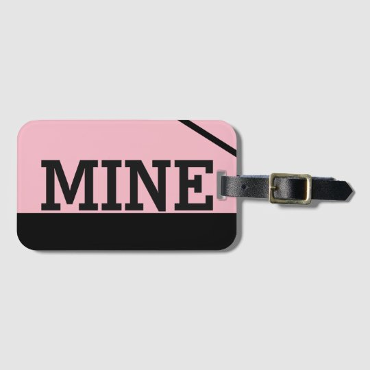 "Humourous ""Mine"" Luggage Tag"