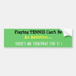 Humourous Tennis Bumper Sticker