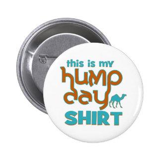 Hump Day 2 Inch Round Button
