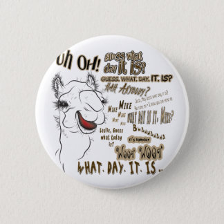 Hump Day Camel 2 Inch Round Button