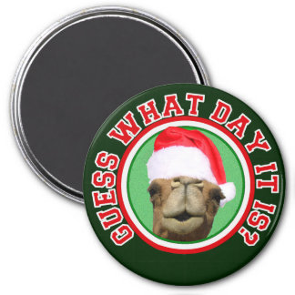 Hump Day Camel Guess What Day It Is Christmas 3 Inch Round Magnet