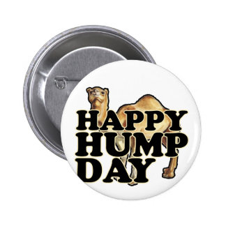 Hump Day Camel T Shirts M.png 2 Inch Round Button