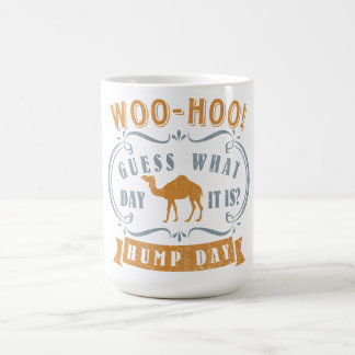 Hump day coffee mug