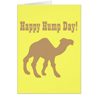 Hump day Happy Hump Day Greeting Card
