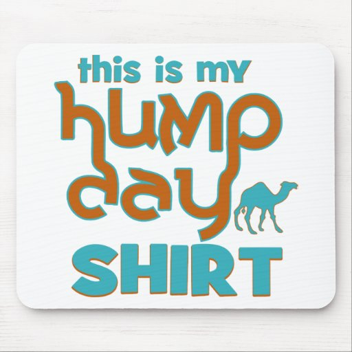 Hump Day Mouse Pads