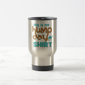Hump Day 15 Oz Stainless Steel Travel Mug