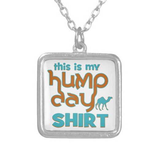 Hump Day Custom Necklace