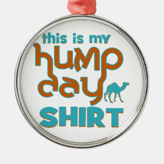 Hump Day Round Metal Christmas Ornament