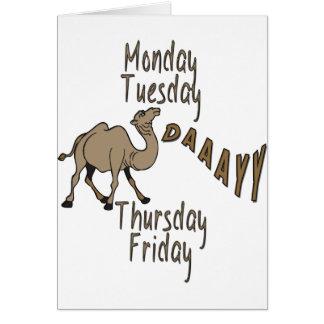 Hump Day Week Days Greeting Card