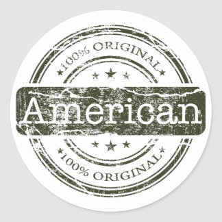 Hundred percent original American, by Lyserty Classic Round Sticker