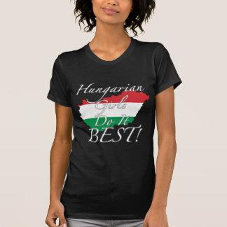 Hungarian Girls Do It Best! T-Shirt