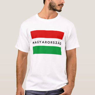hungary flag country magyarorszag text name T-Shirt