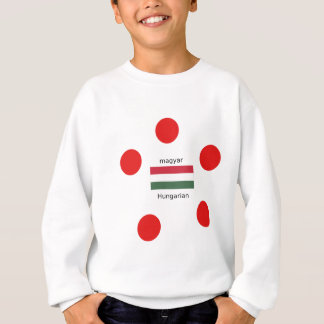 Hungary Language And Flag Design Sweatshirt