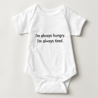Hungry and Tired Baby Baby Bodysuit