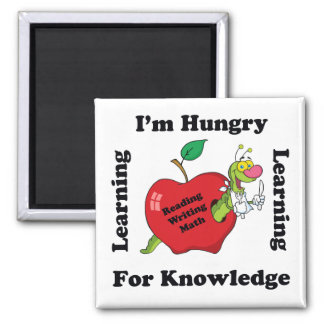 Hungry For Knowledge Square Magnet