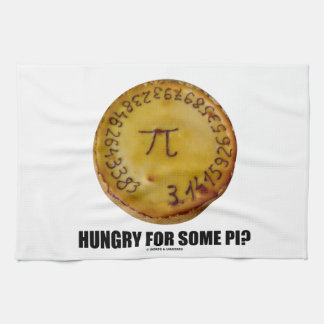 Hungry For Some Pi? (Pi On Baked Pie Humor) Towel