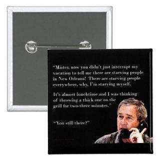 Hungry George W. Bush 2 Inch Square Button