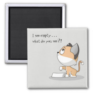 Hungry Kitty: I See Empty Magnet