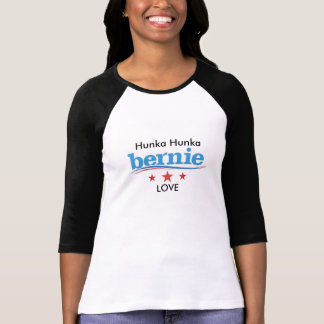 Hunka Hunka Bernie Love woman's t-shirt