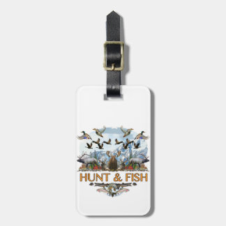 Hunt and fish luggage tag