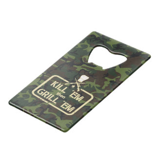 Hunt and grilling stamp: Kill ´em then Grill ´em, Wallet Bottle Opener