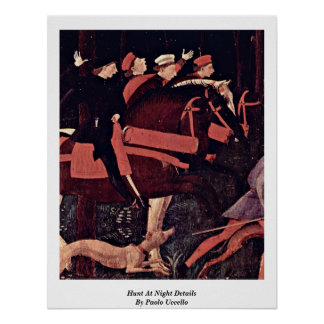 Hunt At Night Details By Paolo Uccello Poster