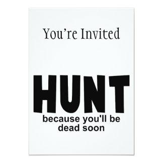 "Hunt Before Death 5"" X 7"" Invitation Card"